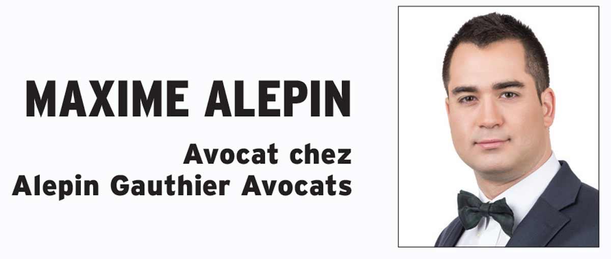 Maxime Alepin Avocat chez Alepin Gauthier Avocats